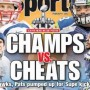 "Super Bowl 49 Dubbed ""Champs vs. Cheats"""