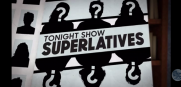 Tonight Show Superlatives